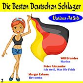 Play & Download Die besten Deutschen Schlager 2 by Various Artists | Napster