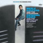 Play & Download Swinging Doors by Merle Haggard | Napster