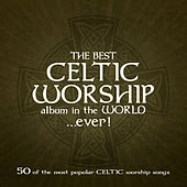 Play & Download The Best Celtic Worship Album in the World… Ever! by Stuart Townend | Napster