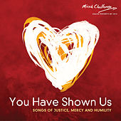 Play & Download You Have Shown Us by Various Artists | Napster