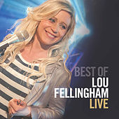The Best of Lou Fellingham (Live) by Lou Fellingham