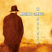 Play & Download Wanderer by Michale Graves | Napster