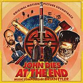 Play & Download John Dies at the End by Brian Tyler | Napster