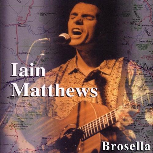Play & Download Brosella by Iain Matthews | Napster