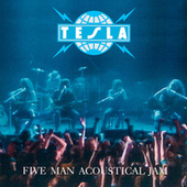 Play & Download Five Man Acoustical Jam by Tesla | Napster
