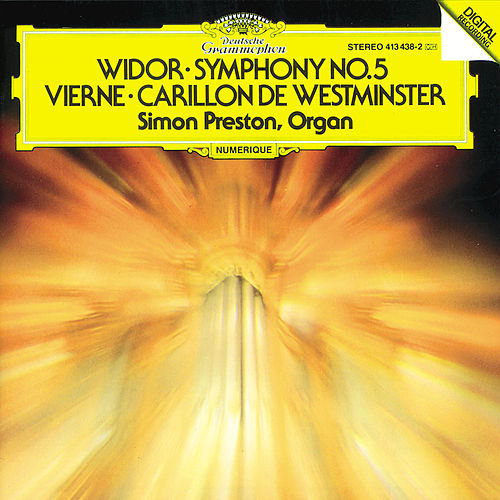 Vierne: Carillon de Westminster / Widor: Symphony No. 5 by Simon Preston