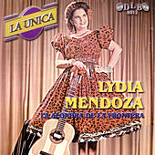 La Unica by Lydia Mendoza