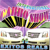 Play & Download 15 Exitos Reals by Internacional Carro Show | Napster