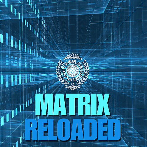 Play & Download Matrix Reloaded by Various Artists | Napster