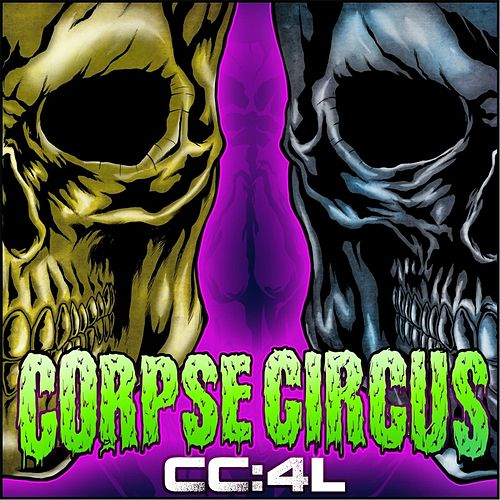 Play & Download Cc:4l by Corpse Circus | Napster