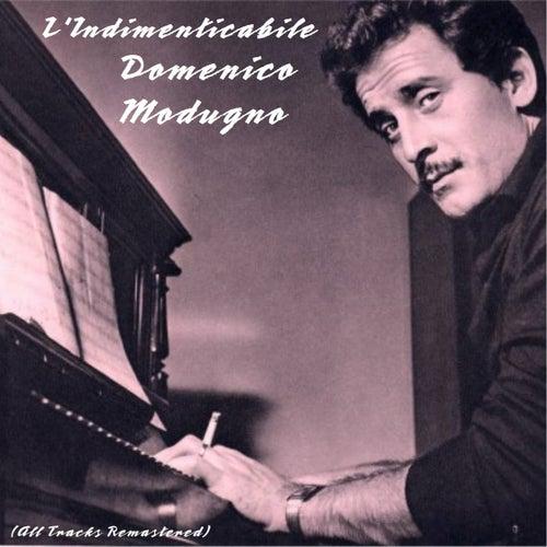 L'indimenticabile Domenico Modugno (Remastered) by Domenico Modugno