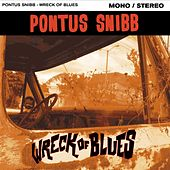 Play & Download Wreck of Blues by Pontus Snibb | Napster