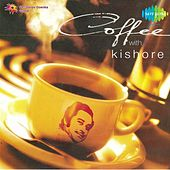 Coffee With Kishore by Kishore Kumar