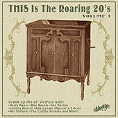Play & Download This Is the Roaring 20s, Vol. 1 by Various Artists | Napster