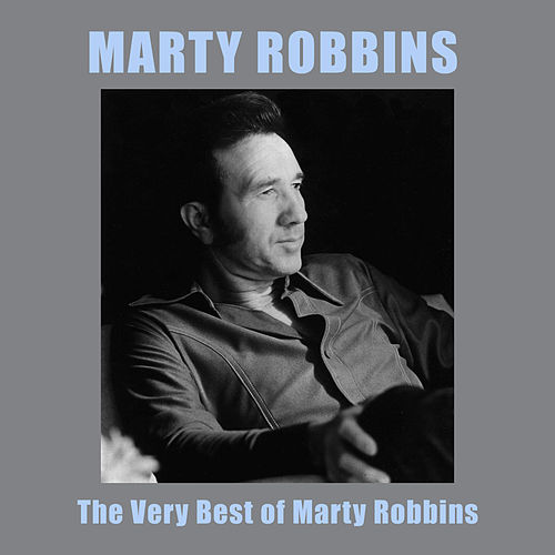 Play & Download The Very Best of Marty Robbins by Marty Robbins | Napster