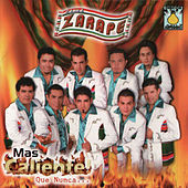 Play & Download Mas Caliente Que Nunca by Banda Zarape | Napster