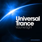 Play & Download Universal Trance Vol. 8 - EP by Various Artists | Napster