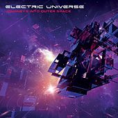 Journeys Into Outer Space - EP by Electric Universe