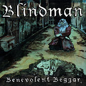 Play & Download Benevolent Beggar by Blindman | Napster