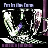 I'm in the Zone by Marten Jansen