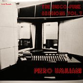 Play & Download The Disco-Funk Sessions, Vol. 3 by Piero Umiliani | Napster