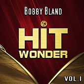 Hit Wonder: Bobby Bland, Vol. 1 von Bobby Blue Bland