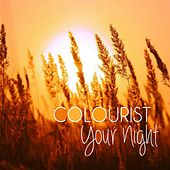 Play & Download Your Night by The Colourist | Napster
