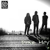 Play & Download Dime Hoy by Download | Napster