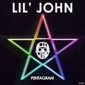 Pentagram - Single by Lil' John