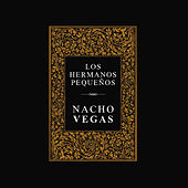 Play & Download Los Hermanos Pequeños by Nacho Vegas | Napster