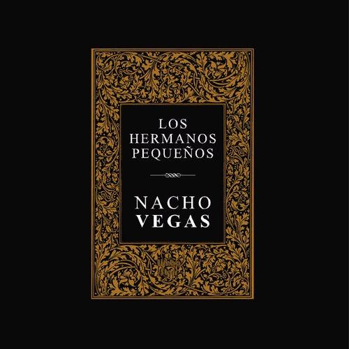 Los Hermanos Pequeños de Nacho Vegas