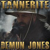 Tannerite by Demun Jones