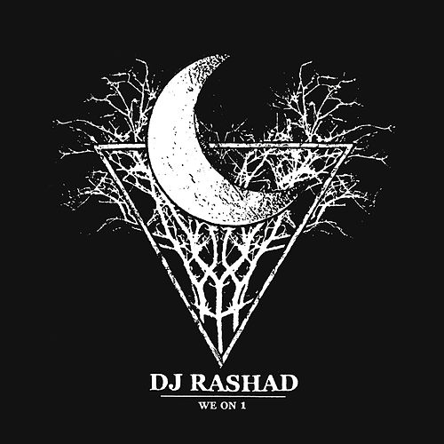 Play & Download We On 1 by DJ Rashad | Napster