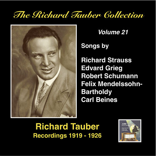 Play & Download The Richard Tauber Collection, Vol. 21 (Recorded 1919-1926) by Richard Tauber | Napster