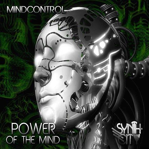 Play & Download Power of the Mind by Mind Control | Napster
