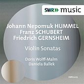 Play & Download Hummel, Schubert & Gernsheim: Violin Sonatas by Doris Wolff-Malm | Napster