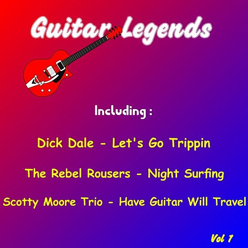 Play & Download Guitar Legends, Vol.1 by Various Artists | Napster