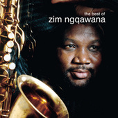 The Best Of by Zim Ngqawana