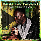 Play & Download Jamaica Town by Ninjaman | Napster