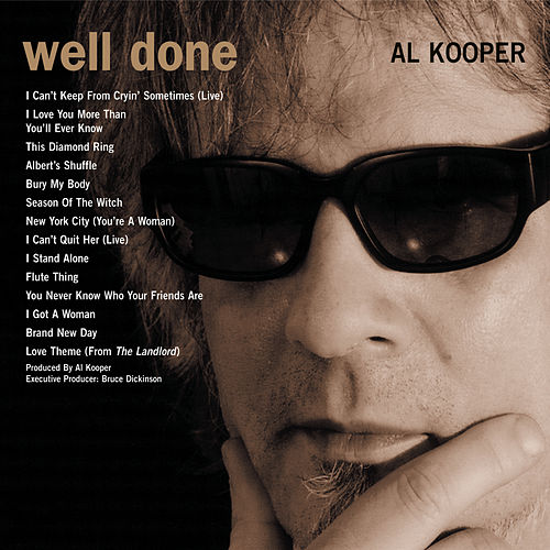 Play & Download Rare & Well Done by Al Kooper | Napster