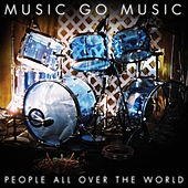 People All Over The World by Music Go Music
