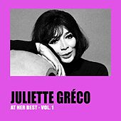 Play & Download Juliette Gréco at Her Best, Vol. 1 by Juliette Greco | Napster