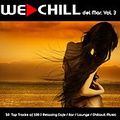 We Chill Del Mar, Vol. 3 (50 Top Tracks of 100 % Relaxing Cafe / Bar / Lounge / Chillout Music) by Various Artists