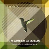 Play & Download Let Me Go by The Layabouts | Napster