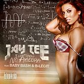 I Don't Know No Algebra (feat. Baby Bash & B-Legit) - Single by Jay Tee