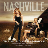 The Music Of Nashville Original Soundtrack Season 2 Volume 2 by Nashville Cast
