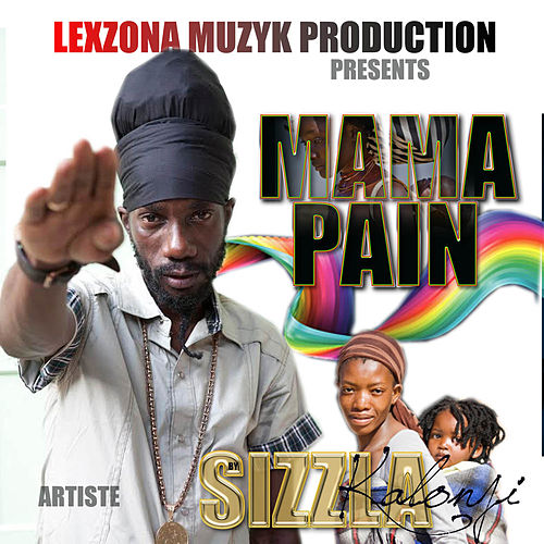 Play & Download Mama Pain by Sizzla | Napster