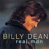 Play & Download Real Man by Billy Dean | Napster