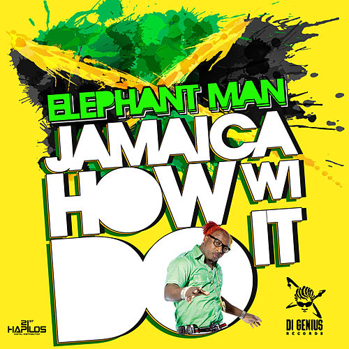 Play & Download Jamaica How Wi Do It - Single by Elephant Man | Napster