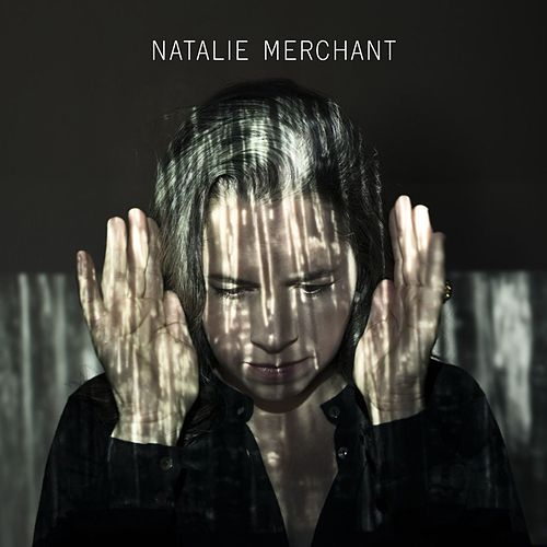 Play & Download Natalie Merchant by Natalie Merchant | Napster